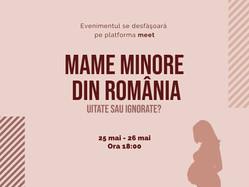 Webinar: Mame minore din România. Uitate sau ignorate?