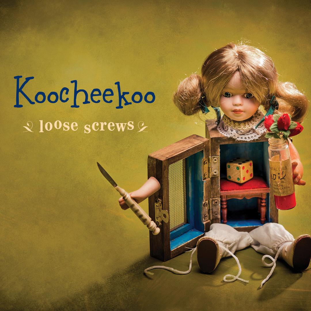 Koocheekoo - Loose Screws