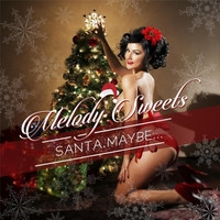 Melody Sweets - Santa Maybe