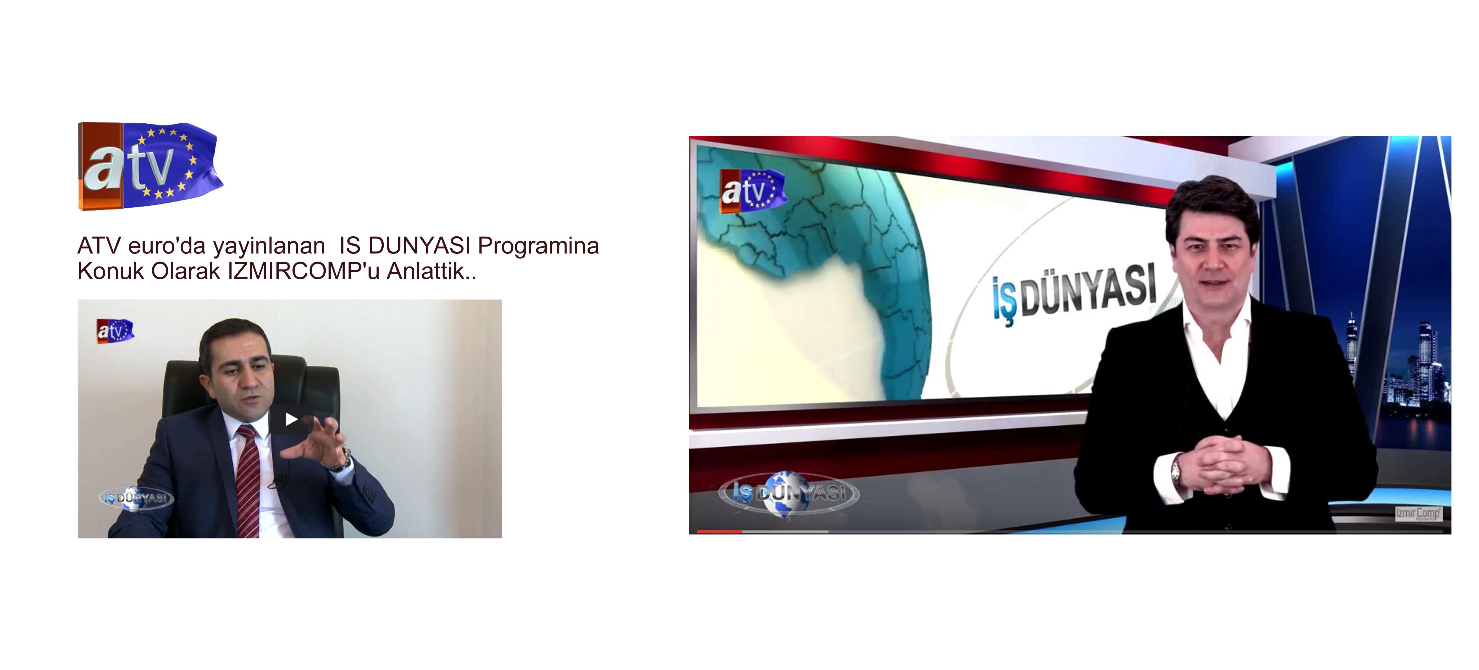 ATV Euro IS DUNYASI Programı