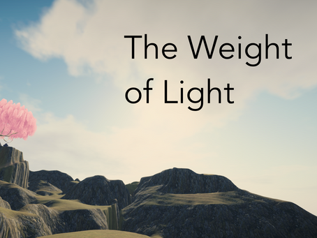 The Weight of Light - Announcement and first blog post ever