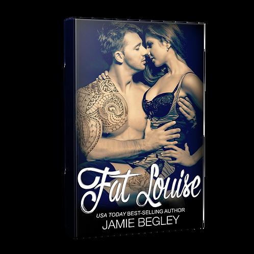 Fat Louise