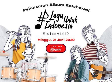 """Peluncuran Album Kolaborasi """"LAGU UNTUK INDONESIA #LawanCovid19"""""""