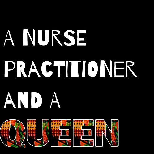 A Nurse Practitioner and a King/Queen