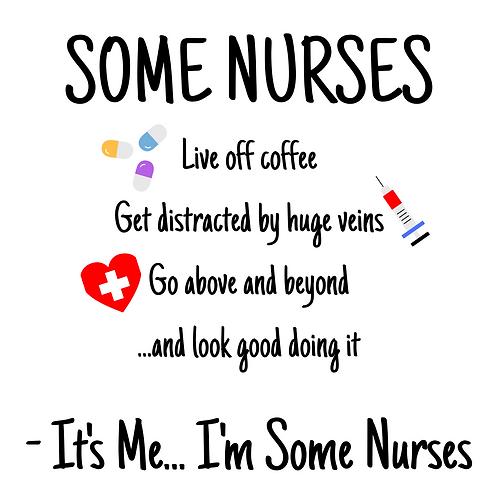 It's Me...I'm Nurses