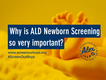 Why is ALD Newborn Screening so very important?