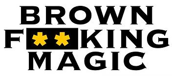 brownfuckingmagic02.png
