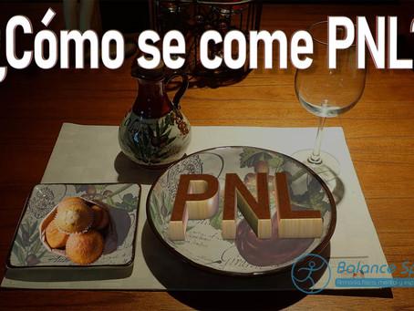 ¿Cómo se come PNL?