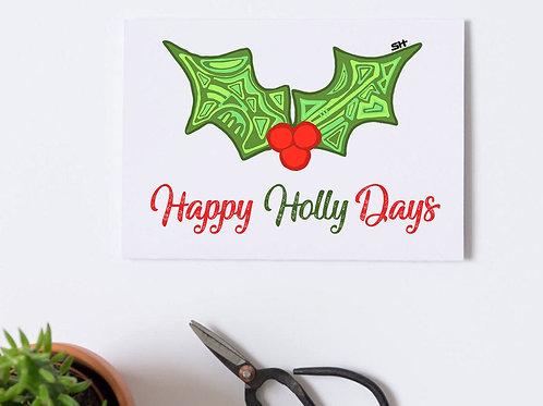 Happy Holly Days Card