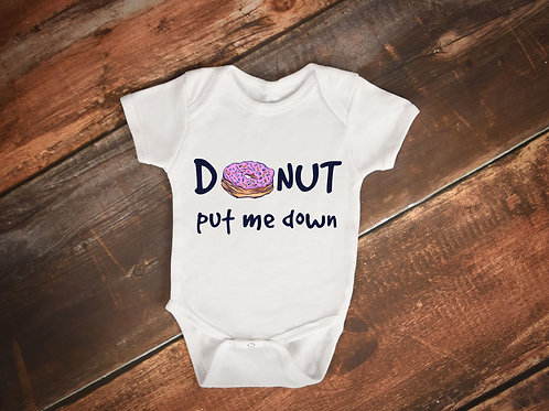 Donut Put Me Down Bodysuit