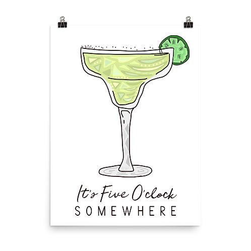 It's Five O'clock Somewhere Margarita Print