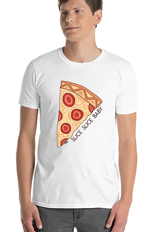 Slice Slice Baby - Pizza T-shirt