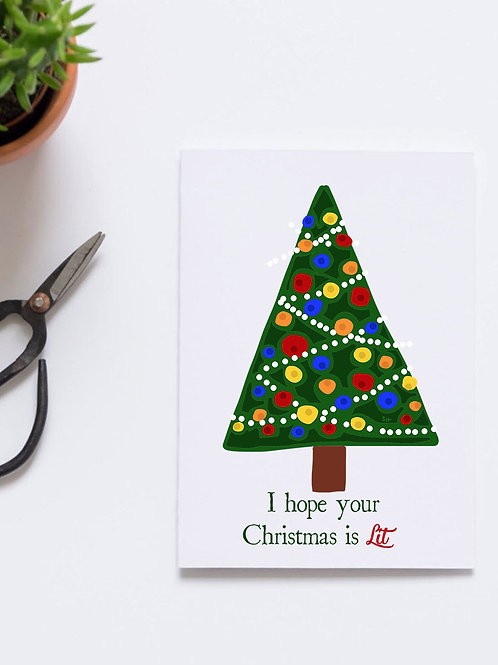 I hope your Christmas is Lit Card