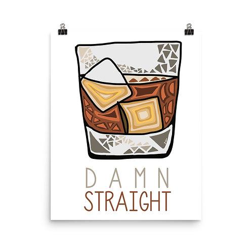 Damn Straight Whiskey Print