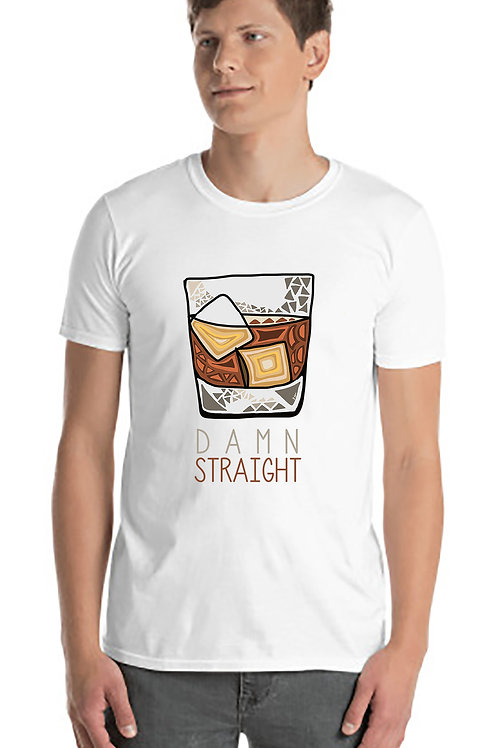 Damn Straight T-shirt