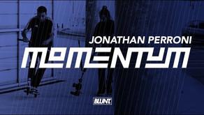 (058) BLUNT Momentum Jonathan Perroni