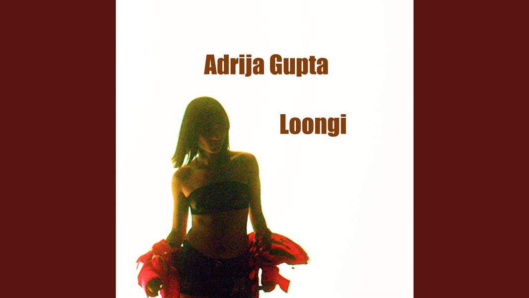 Adrija Gupta - Loongi