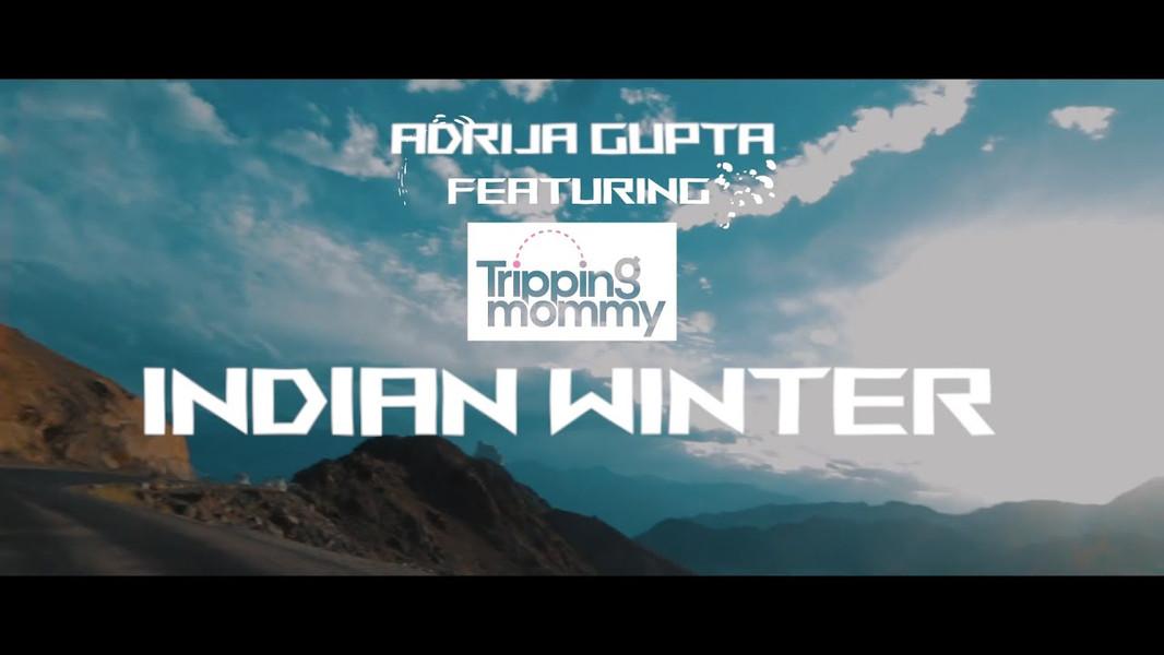 Adrija Gupta - Indian Winter