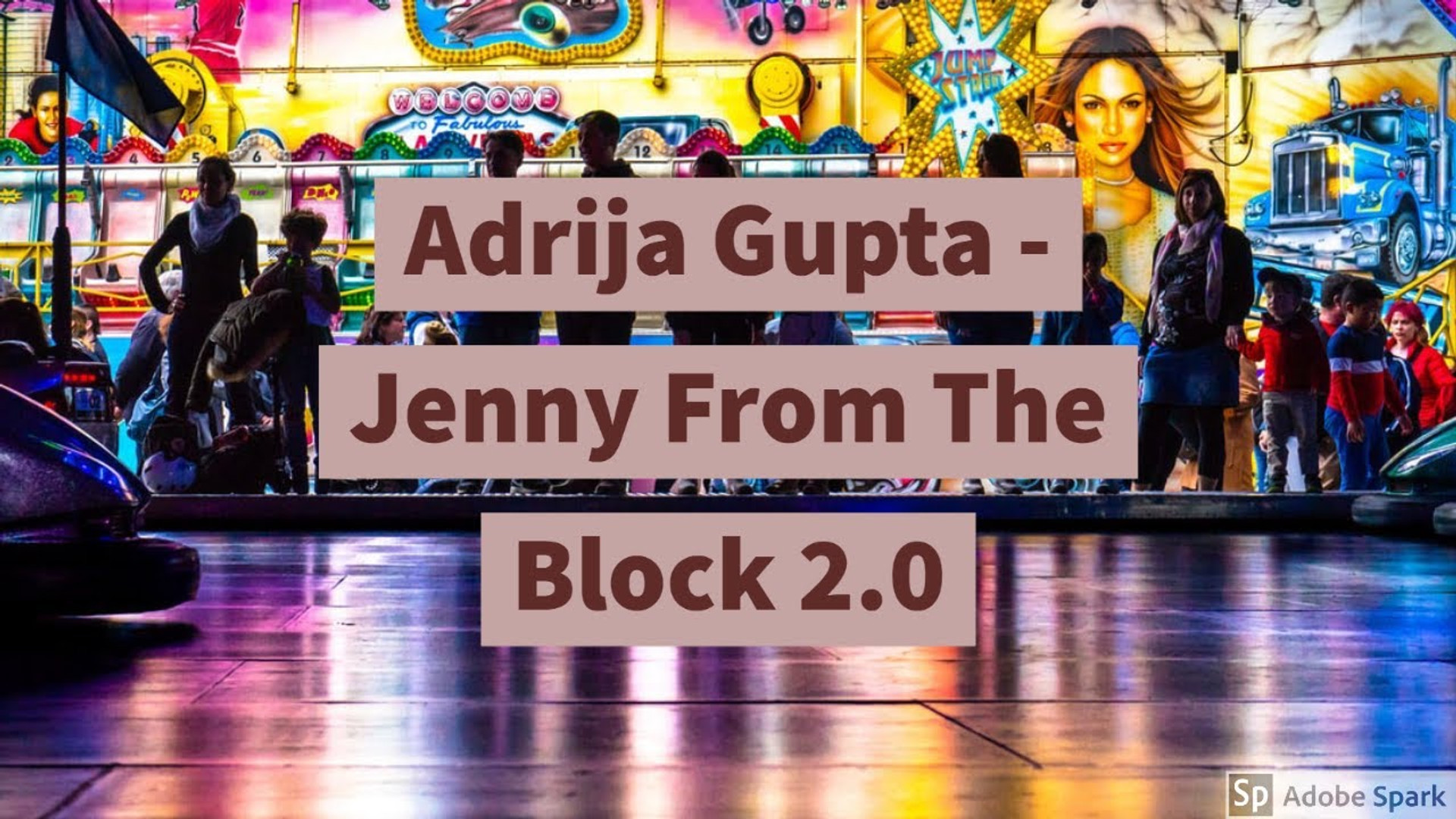 Adrija Gupta - Jenny From The Block 2.0 (cover)