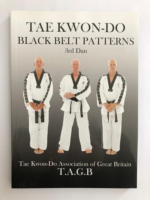 TAGB Black Belt Patterns Manual 3rd Dan