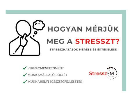 Hogyan mérjük meg a stresszt? (2. rész)