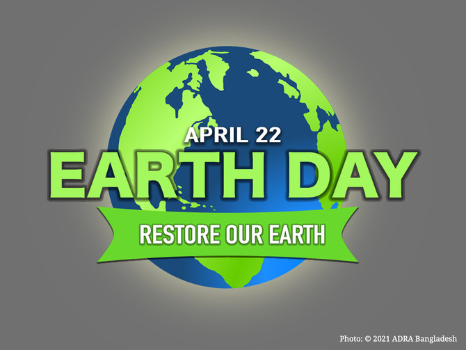 World Earth Day 2021: Restore Our Earth