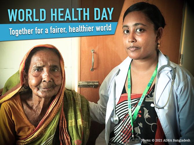 World Health Day: Building a Fairer, Healthier World