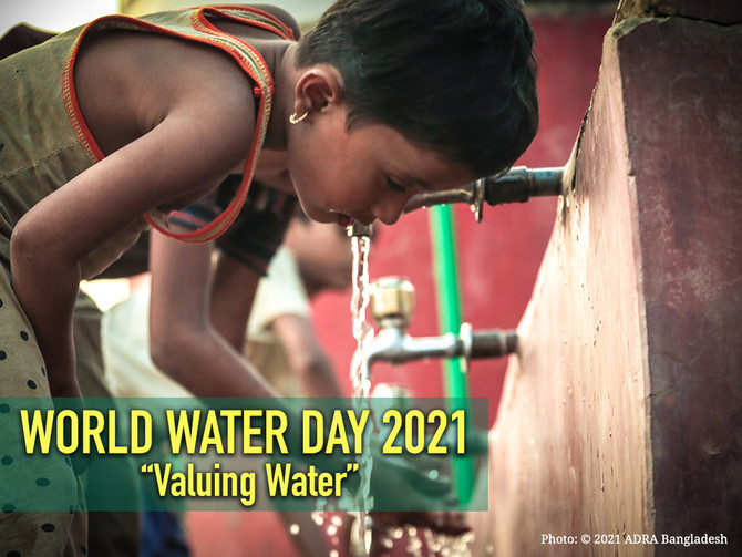 World Water Day 2021: Valuing Water