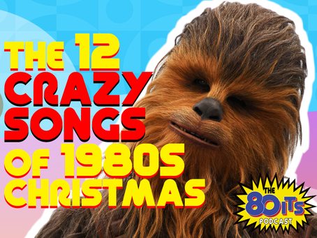 The 12 Crazy Songs of 1980s Christmas