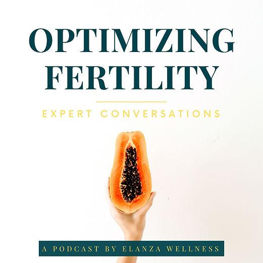 optimizing fertility podcast_elanza well