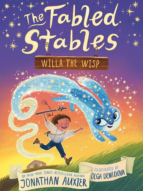 Fabled Stables by Jonathan Auxier / Ill. Olga Demidova