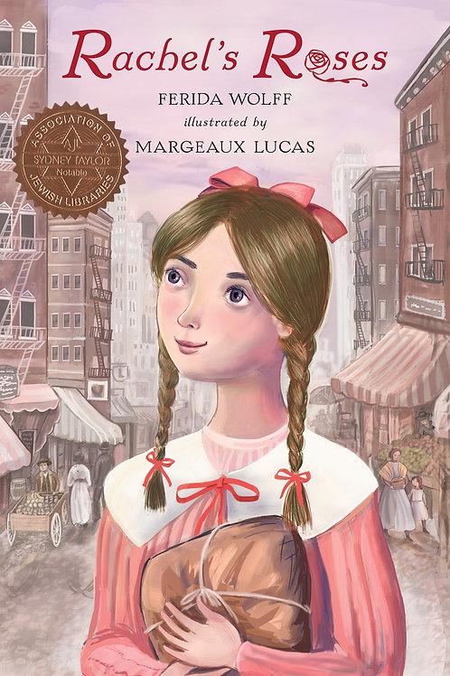 Rachel's Roses by Ferida Wolff / Ill. Margeaux Lucas