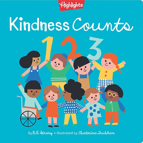 Kindness Counts 123 by R.A. Strong, Ekaterina Trukhan (Illustrated by)