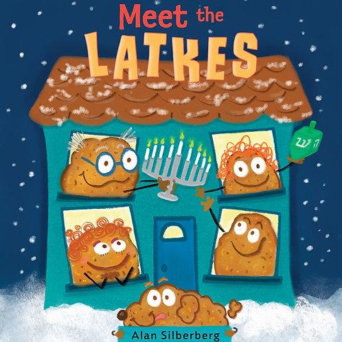 Meet the Latkes by  Alan Silberberg