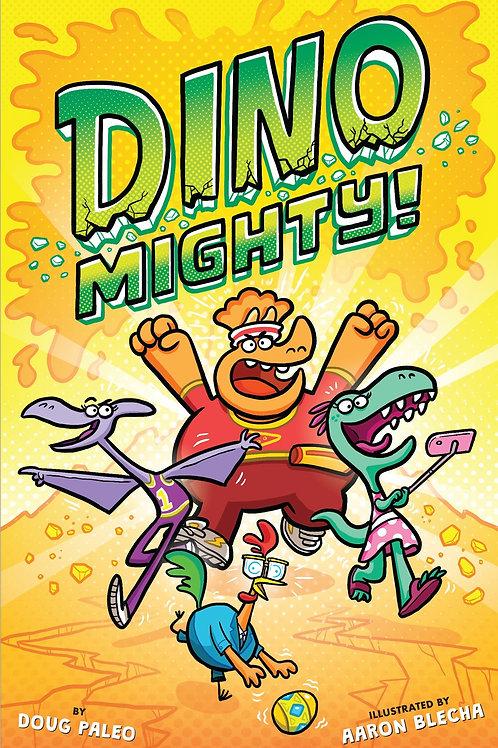 DinoMighty by Doug Paleo / Ill. Aaron Blecha