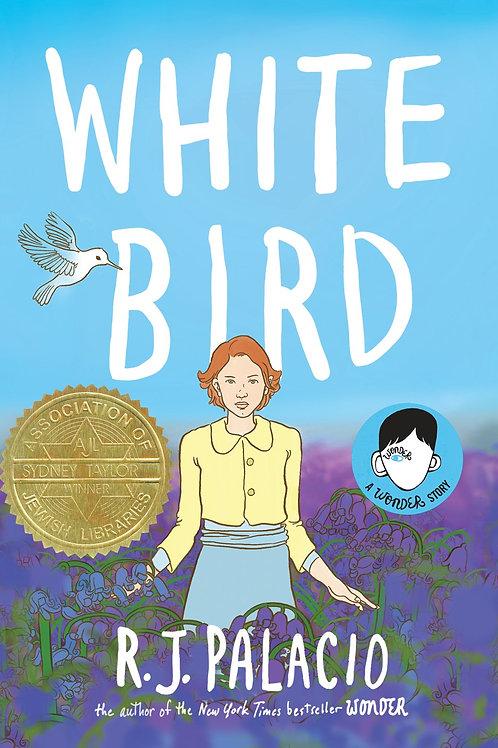 White Bird by RJ Palacio