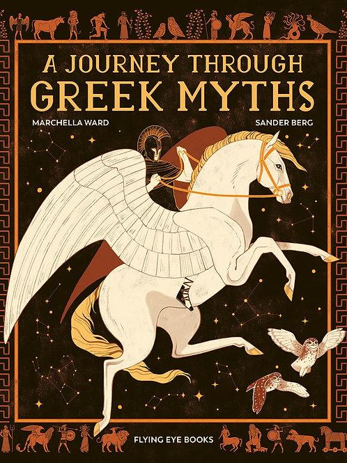 Journey Through Greek Myths by Marchella Ward / Ill. Sander Berg