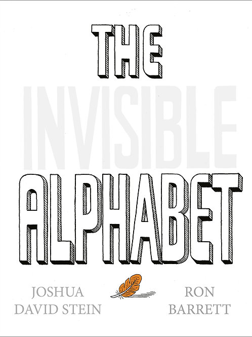 The Invisible Alphabet by Joshua David Stein, Ron Barrett (Illustrated by)