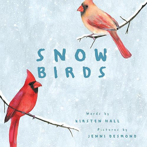 Snow Birds by Kirsten Hall / Ill. Jenni Desmond