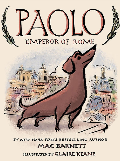 Paolo, Emperor of Rome by Mac Barnett / Illus. by Claire Keane