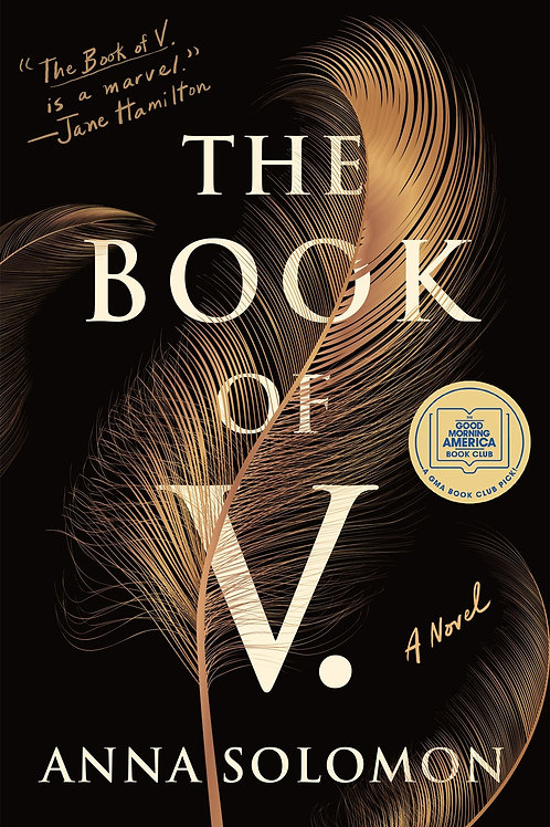 The Book of V. : A Novel by Anna Solomon