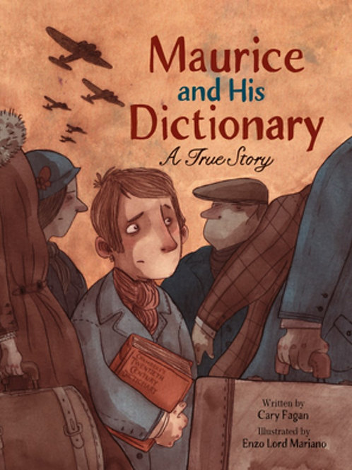 Maurice and His Dictionary : A True Story by Cary Fagan / Ill. Enzo Lord Mariano