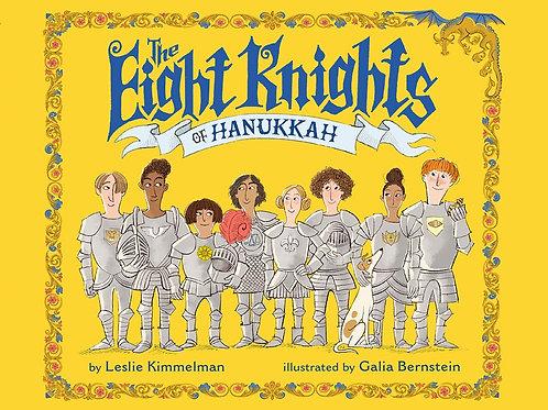 The Eight Knights of Hanukkah by Leslie Kimmelman / Ill. Galia Bernstein