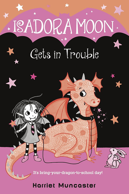 Isadora Moon Gets In Trouble by Harriet Muncaster