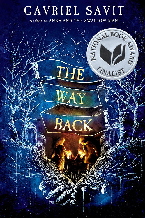 The Way Back by Gavriel Savit