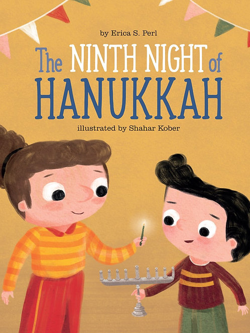 Ninth Night of Hannukah by Erica S. Perl / Ill. Shahar Kober