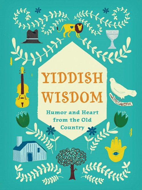 Yiddish Wisdom illustrated by Christopher Silas Neal