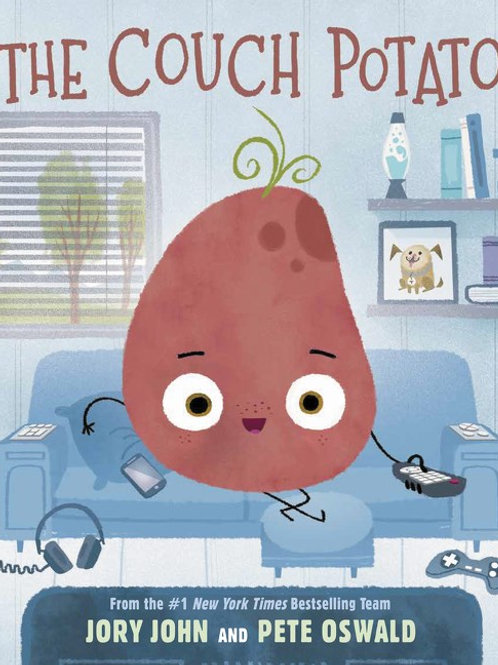 The Couch Potato  by Jory John, Pete Oswald (Illustrated by)
