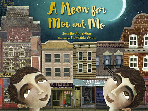 A Moon for Moe and Mo by Jane Breskin Zalben / Ill. Mehrdokht Amini