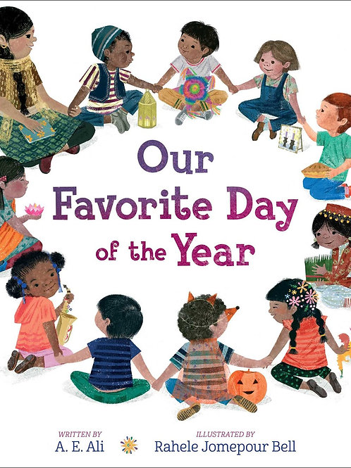 Our Favorite Day of the Year by A. E. Ali, Rahele Jomepour Bell (Illustrated by)